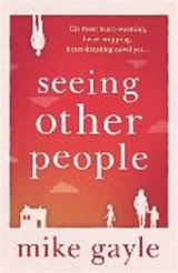 Seeing Other People | Mike Gayle |