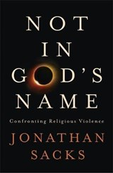 Not in God's Name | Jonathan Sacks |