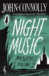 Night Music:  Nocturnes | John Connolly |