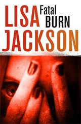 Fatal Burn | Lisa Jackson |