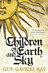 Children of Earth and Sky | Guy Gavriel Kay |