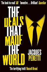 Deals that Made the World | Jacques Peretti |