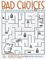 Bad Choices | Ali Almossawi |