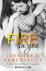 Fire In You | Jennifer Armentrout |