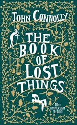 The Book of Lost Things 10th Anniversary Edition | John Connolly |