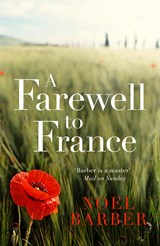 A Farewell to France | Noel Barber |