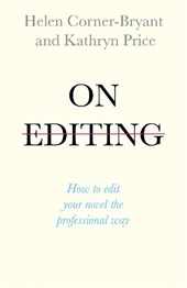 On Editing | Helen Bryant |