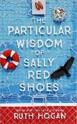 Particular wisdom of sally red shoes | Ruth Hogan |