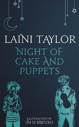 Night of Cake and Puppets | Laini Taylor |