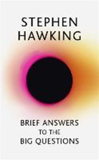 Brief answers to the big questions | Stephen Hawking |