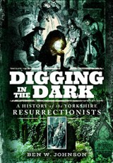 Digging in the Dark | Ben Johnson |