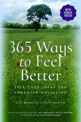 365 Ways to Feel Better | Eve Menezes Cunningham |