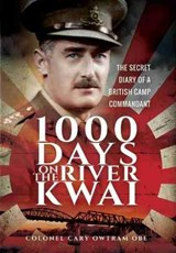 1,000 Days on the River Kwai | H C Owtram |