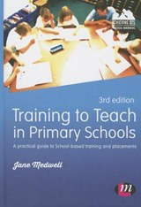Training to Teach in Primary Schools | Jane A Medwell |