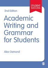Academic Writing and Grammar for Students | Alex Osmond |
