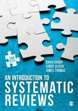 An Introduction to Systematic Reviews | Gough, David ; Oliver, Sandy ; Thomas, James |
