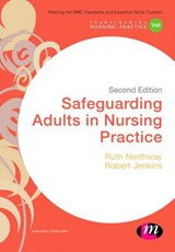 Safeguarding Adults in Nursing Practice | Ruth Northway |