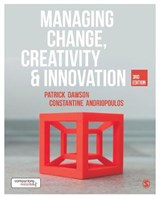 Managing Change, Creativity and Innovation | Dawson, Patrick ; Andriopoulos, Constantine |