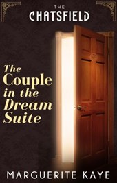 The Couple in the Dream Suite (A Chatsfield Short Story, Book 3)