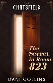 The Secret in Room 823 (A Chatsfield Short Story, Book 9)
