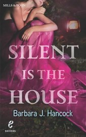 Silent Is the House (Shivers, Book 2)