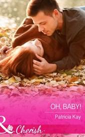 Oh, Baby! (Mills & Boon Cherish) (The Crandall Lake Chronicles, Book 1)