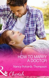 How to Marry a Doctor (Mills & Boon Cherish) (Celebrations, Inc., Book 8)