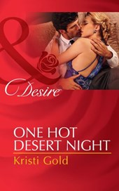One Hot Desert Night (Mills & Boon Desire)
