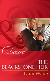 The Blackstone Heir (Mills & Boon Desire) (Mill Town Millionaires, Book 2)