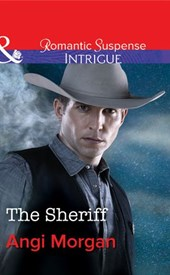 The Sheriff (Mills & Boon Intrigue) (West Texas Watchmen, Book 1)