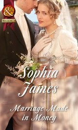 Marriage Made in Money (Mills & Boon Historical) (The Penniless Lords, Book 1) | Sophia James |