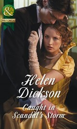 Caught in Scandal's Storm (Mills & Boon Historical) | Helen Dickson |