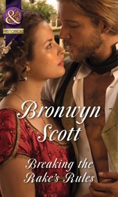 Breaking the Rake's Rules (Mills & Boon Historical) (Rakes of the Caribbean, Book 3) | Bronwyn Scott |