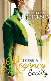 Heiress in Regency Society: The Defiant Debutante (Regency, Book 64) / From Governess to Society Bride (Mills & Boon M&B)