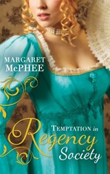 Temptation In Regency Society: Unmasking the Duke's Mistress (Gentlemen of Disrepute) / A Dark and Brooding Gentleman (Gentlemen of Disrepute) (Mills & Boon M&B) | Margaret Mcphee |