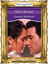 Rake's Reward (Mills & Boon Historical)