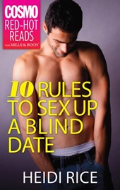 10 Rules to Sex Up a Blind Date | Heidi Rice |