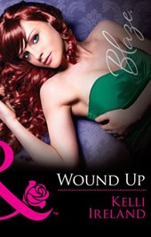 Wound Up (Mills & Boon Blaze) (Pleasure Before Business, Book 2)