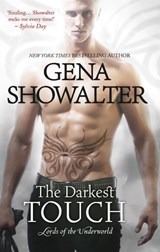 The Darkest Touch (Lords of the Underworld, Book 11) | Gena Showalter |