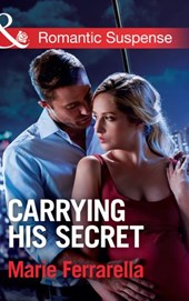 Carrying His Secret (Mills & Boon Romantic Suspense) (The Adair Affairs, Book 1)