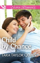 Child by Chance (Mills & Boon Superromance) (Where Secrets are Safe, Book 4) | Tara Taylor Quinn |