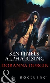 Sentinels: Alpha Rising (Mills & Boon Nocturne) (Sentinels, Book 7)