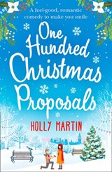 One Hundred Christmas Proposals | Holly Martin |
