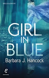 The Girl in Blue (Shivers, Book 8) | Barbara J. Hancock |