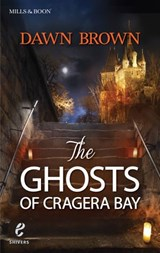 The Ghosts Of Cragera Bay (Shivers, Book 7) | Dawn Brown |