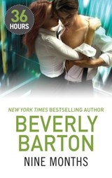 Nine Months (36 Hours, Book 10) | Beverly Barton |