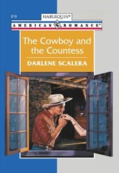 The Cowboy And The Countess (Mills & Boon American Romance) | Darlene Scalera |