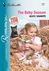 The Baby Season (Mills & Boon Silhouette) | Alice Sharpe |