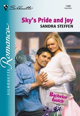 Sky's Pride And Joy (Mills & Boon Silhouette) | Sandra Steffen |