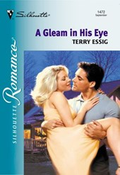 A Gleam In His Eye (Mills & Boon Silhouette)